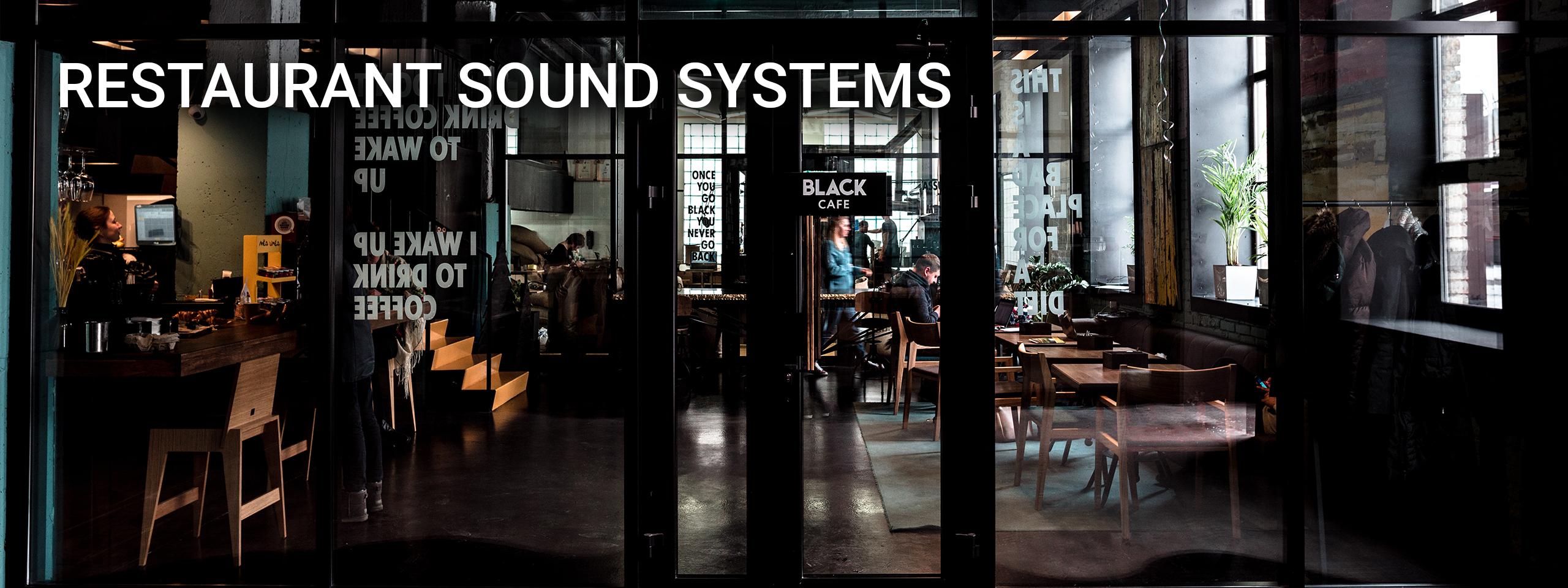 Restaurant Sound Systems